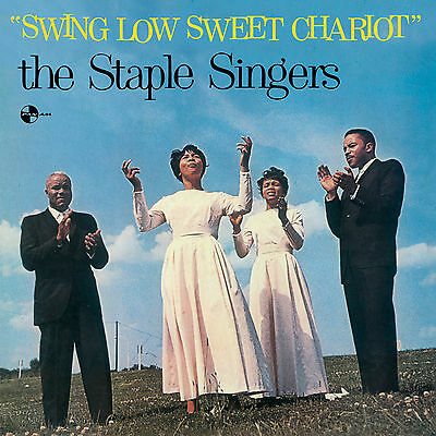 The Staple Singers Swing Low Sweet Chariot Vinile Lp 180 Grammi Nuovo Sigillato