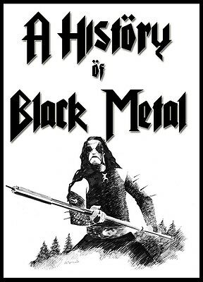 A History of Black Metal Documentary DVD - Norwegian Darkthrone Mayhem Emperor