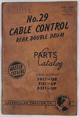 CATERPILLAR Parts Catalog N° 29 Cable Rear Double Drum Originale 1960 - 56 pp