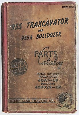 CATERPILLAR Parts Catalog 955 Traxcavator and Bulldozer Originale 1960 - 160 pp