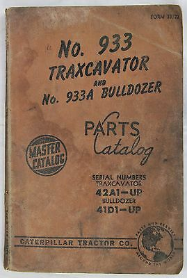 CATERPILLAR Parts  Catalog 933 Traxcavator and Bulldozer Originale 1958 - 144 pp