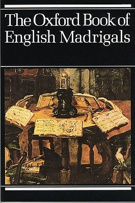 The Oxford Book Of English Madrigals. Choral Sheet Music