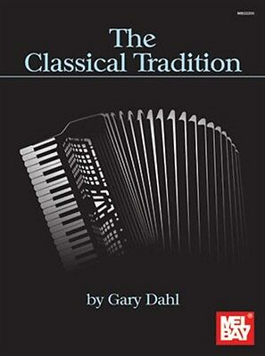 Gary Dahl: The Classical Tradition. Accordion Sheet Music
