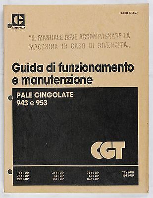 CATERPILLAR Uso e Manutenzione Pale Cingolate 943 953 Originale 100 pp italiano
