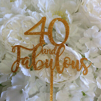 And Fabulous Birthday Cake Topper 40 50 60 70 80