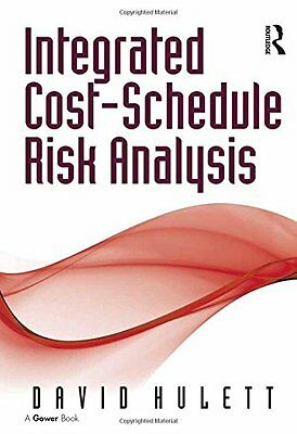 Integrated Cost-Schedule Risk Analysis Copertina rigida