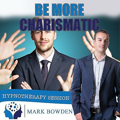 Be More Charismatic Hypnosis CD - Improve Your Natural Charisma with the Power o
