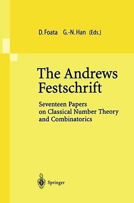 The Andrews Festschrift: Seventeen Papers on Classical Number Theory and Combina