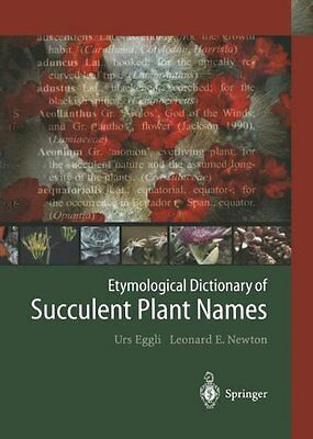 Etymological Dictionary of Succulent Plant Names Copertina flessibile