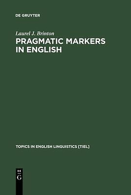 Pragmatic Markers in English: Grammaticalization and Discourse Functions Coperti