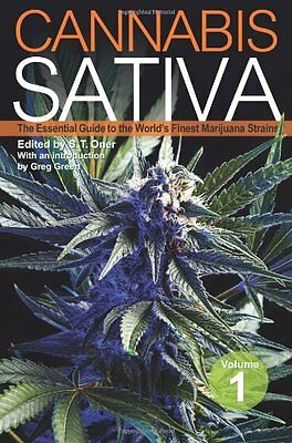 Cannabis Sativa: The Essential Guide to the World's Finest Marijuana Strains: 1
