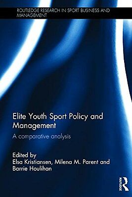 Elite Youth Sport Policy and Management: A comparative analysis Copertina rigida