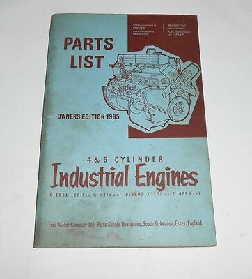 Ford 4 & 6 Cylinder Industrial Engines Parts List 1965 Diesel & Petrol