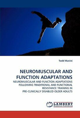 Neuromuscular And Function Adaptations: Neuromuscular And Function Adaptations F
