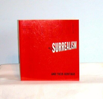 Surrealism and Their Heritage by William S. Rubin