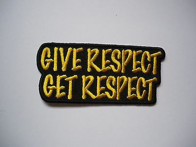 Give Respect Get Respect - Patch Sew/Iron - Rider biker Men's Shed Motorcycle
