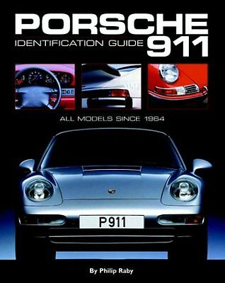 Porsche 911: Identification Guide Copertina rigida