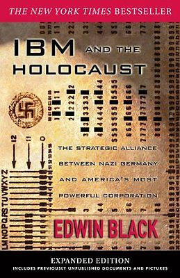IBM and the Holocaust: The Strategic Alliance Between Nazi Germany and America's