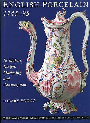 Antique English Porcelain 1745-1795 - Evolution Makers Designs Marketing / Book
