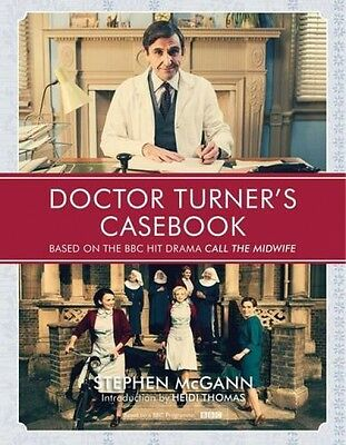Doctor Turner's Casebook Hardback Call The Midwife Brand New Free UK Delivery
