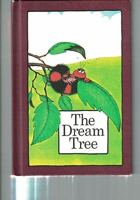 The Dream Tree Stephen Cosgrove 1974 Serendipithy  Hard Covers