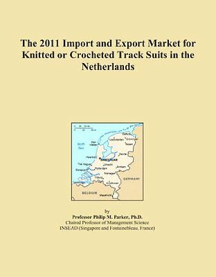 The 2011 Import and Export Market for Knitted or Crocheted Track Suits in the Ne