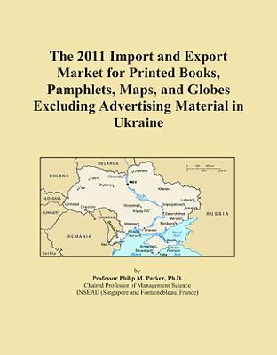 The 2011 Import and Export Market for Printed Books, Pamphlets, Maps, and Globes