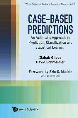 Case-Based Predictions: An Axiomatic Approach To Prediction, Classification And