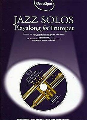 Guest Spot: Jazz Solos Playalong For Trumpet. Sheet Music, CD