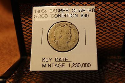 MUCH BETTER DATE, Circulated 1905o Barber Quarter (under 2 million minted)