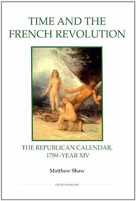 Time and the French Revolution: The Republican Calendar, 1789-Year XIV Copertina