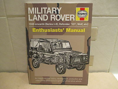 Military Land Rover Enthusiast's Manual By Haynes (1948 Onwards)