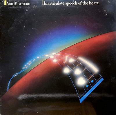 Van Morrison. Inarticulate Speech of the Heart. Dutch Press. 1983