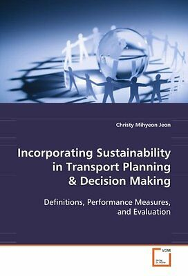Incorporating Sustainability in Transport Planning & Decision Making Copertina f