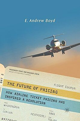 The Future of Pricing: How Airline Ticket Pricing Has Inspired a Revolution Cope