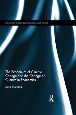 The Economics of Climate Change and the Change of Climate in Economics Copertina