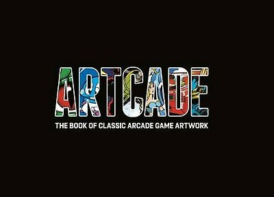 Artcade - The Book of Classic Arcade Game Art Copertina rigida