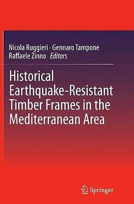 Historical Earthquake-resistant Timber Frames in the Mediterranean Area Copertin