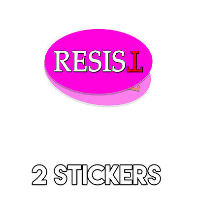 Resist PINK Oval - Anti Trump Bumper Sticker Decal Not My President - 2 Pack DND
