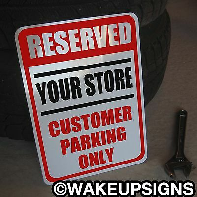 "Reserved Parking Custom Customers Only Sign Aluminum 10"" By 14"" Personalized No"