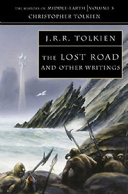 The Lost Road: and Other Writings (The History of Middle-earth, Book 5) Copertin