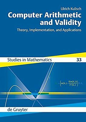 Computer Arithmetic And Validity: Theory, Implementation, and Applications Coper