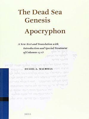 The Dead Sea Genesis Apocryphon: A New Text and Translation With Introduction an