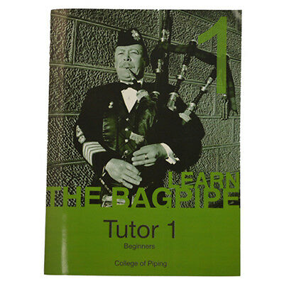 College of Piping Tutor – Book 1