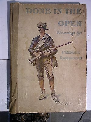 Done in the Open Frederic Remington 1902 RARE Book Western