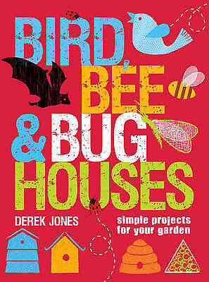 Bird, Bee & Bug Houses: 30 Projects to Make Wildlife Feel at Home-Christmas idea