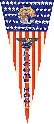 1945 World War II Welcome Home Soldiers Patriotic Pennant Poster (3353)