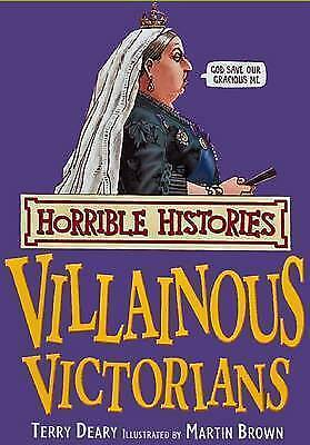 Horrible Histories Villainous Victorians by Terry Deary (Paperback, 2008)
