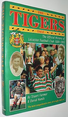 The Tigers Tale Official History Leicester Football Club 1880 - 1993 Rugby Union