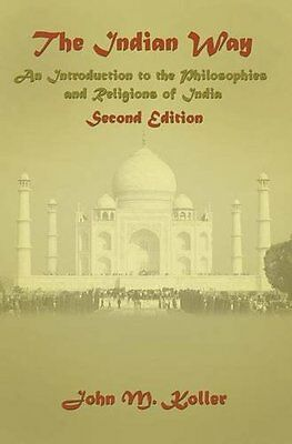 The Indian Way: An Introduction to the Philosophies & Religions of India Coperti